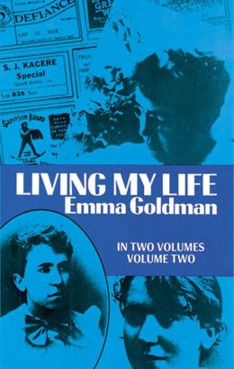 Living My Life-Emma Goldman: Volume Two
