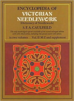 Encyclopedia of Victorian Needlework