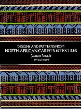 Designs and Patterns from North African Carpets and Textiles