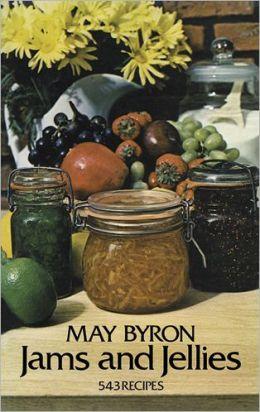 Jams and Jellies: 543 Recipes