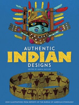 Authentic Indian Designs: 2500 Illustrations from Reports of the Bureau of American Ethnology