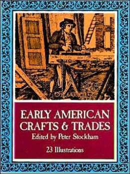 Early American Crafts and Trades
