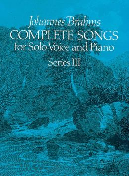 Complete Songs for Solo Voice and Piano, Series III