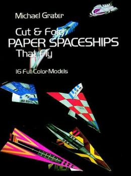 Cut and Fold Paper Spaceships that Fly