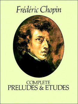 Complete Preludes & Etudes for Solo Piano: The Carl Mikuli Edition: (Sheet Music)
