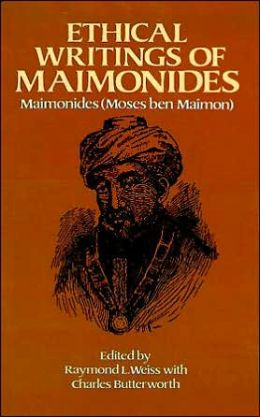 Ethical Writings of Maimonides