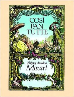 Cosi Fan Tutte: in Full Score, German and Italian Text: (Sheet Music)