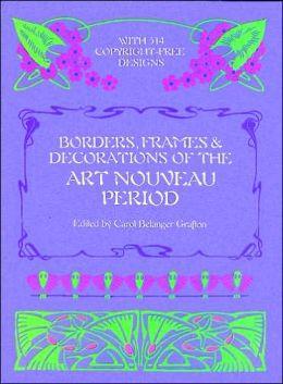 Borders, Frames & Decorations of the Art Nouveau Period