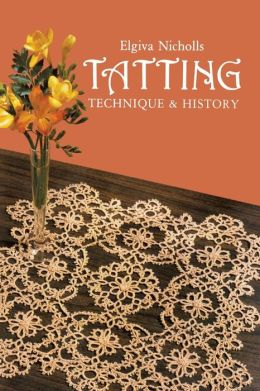 Tatting: Technique and History