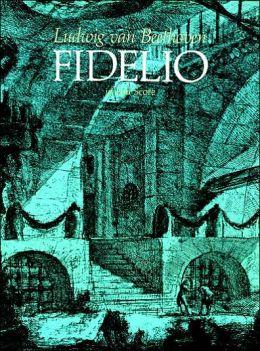 Fidelio: in Full Score: (Sheet Music)
