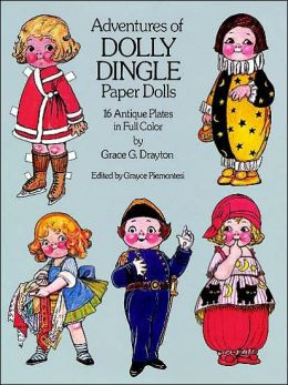 The Adventures of Dolly Dingle Paper Dolls: 16 Antique Plates in Full Color