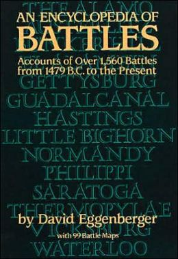 An Encyclopedia of Battles: Accounts of over 1560 Battles from 1479 B.C. to the Present