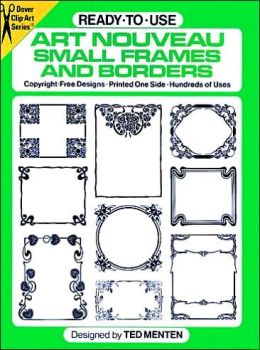Ready-to-Use Art Nouveau Small Frames and Borders
