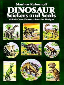 Dinosaur Stickers and Seals: 48 Full-Color Pressure-Sensitive Designs