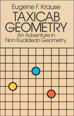 Taxicab Geometry: An Adventure in Non-Euclidean Geometry