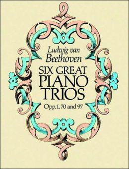 Six Great Piano Trios in Full Score