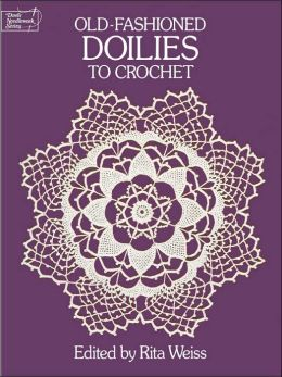 Old-Fashioned Doilies to Crochet