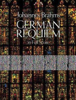 German Requiem in Full Score: (Sheet Music)