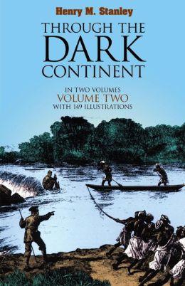 Through the Dark Continent: Volume Two