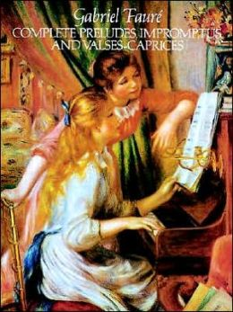 Complete Preludes, Impromptus and Valses-Caprices: (Sheet Music)