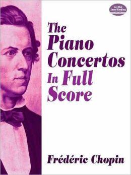 The Piano Concertos in Full Score