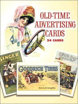 Old-Time Advertising Cards: 24 Full-Color Cards