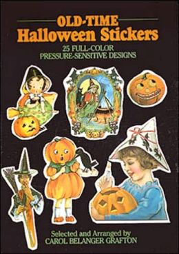 Old-Time Halloween Stickers: 25 Full-Color Pressure-Sensitive Designs