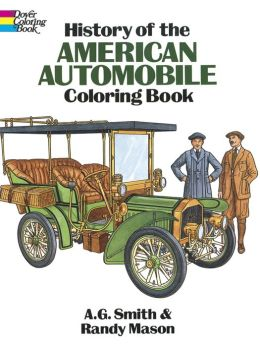 History of the American Automobile Coloring Book