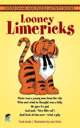 Looney Limericks