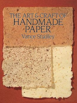 Art and Craft of Handmade Paper