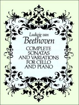 Complete Sonatas and Variations for Cello and Piano: (Sheet Music)