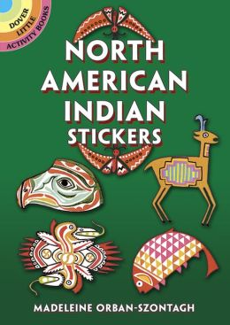 North American Indian Stickers: 24 Pressure-Sensitive Designs