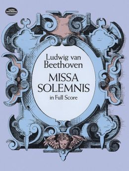Missa Solemnis in Full Score: (Sheet Music)