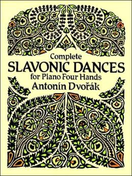 Complete Slavonic Dances: for Piano Four Hands: (Sheet Music)