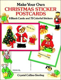 Make Your Own Christmas Sticker Postcards: 8 Blank Cards and 73 Colorful Stickers