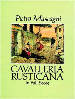 Cavalleria Rusticana: in Full Score: (Sheet Music)