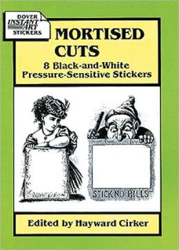 Mortised Cuts: 8 Black-and-White Pressure-Sensitive Stickers