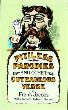 Pitiless Parodies and Other Outrageous Verse