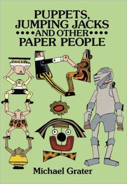 Puppets, Jumping Jacks and Other Paper People
