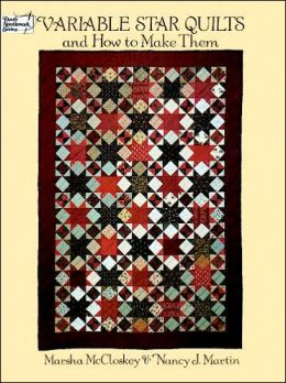 Variable Star Quilts and How to Make Them