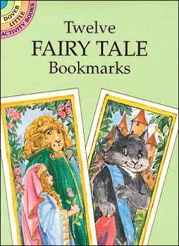 Twelve Fairy Tale Bookmarks