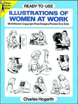 Ready-to-Use Illustrations of Women at Work: 96 Different Copyright-Free Designs Printed One Side