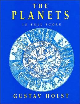 The Planets: in Full Score: (Sheet Music)