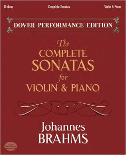 The Complete Sonatas for Violin and Piano: With Separate Violin Part: (Sheet Music)
