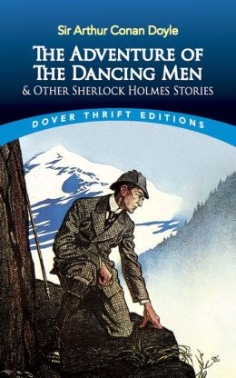 The Adventure of the Dancing Men and Other Sherlock Holmes Stories (Sherlock Holmes Mystery)
