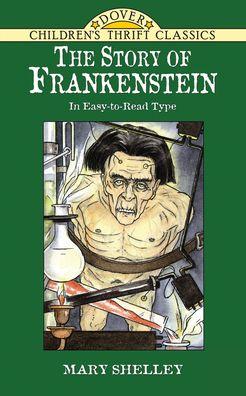 Frankenstein (Dover Children's Thrift Classics Series)