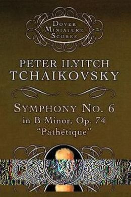 Symphony No. 6 in B Minor, Op. 74,