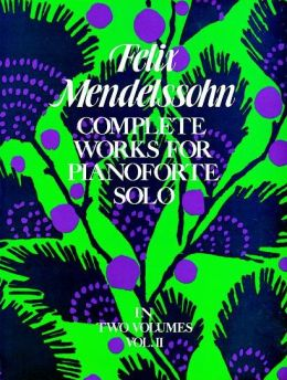 Complete Works for Pianoforte Solo, Vol. II