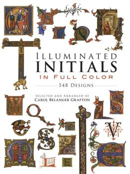 Illuminated Initials in Full Color