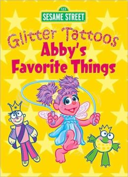 Sesame Street Glitter Tattoos Abby's Favorite Things